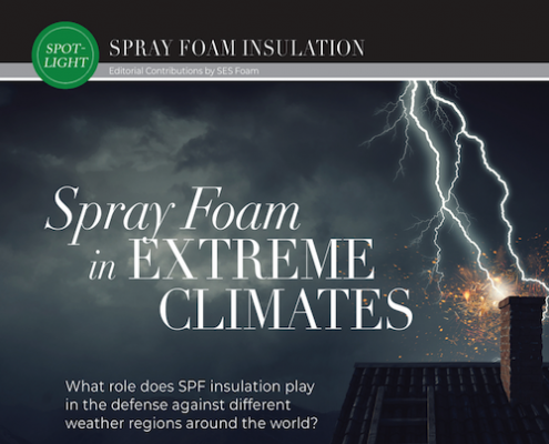 Spray Foam in Extreme Climates