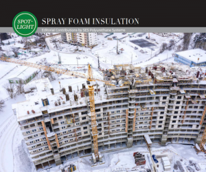 Cold Weather Spray Foam Applications